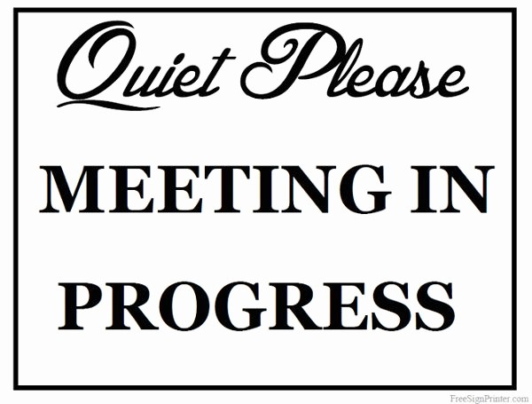 Meeting In Session Door Sign Lovely Printable Meeting In Progress Sign