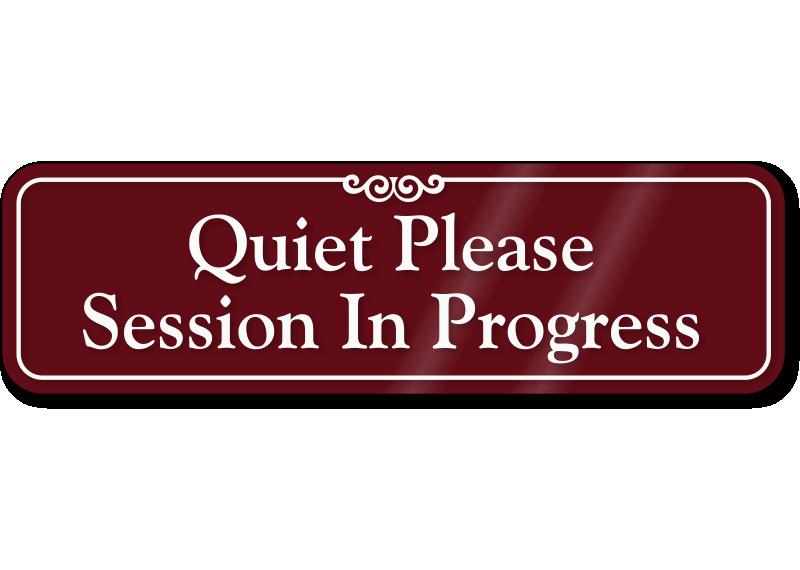 Meeting In Session Door Sign Lovely Quiet Please Meeting In Progress Sign