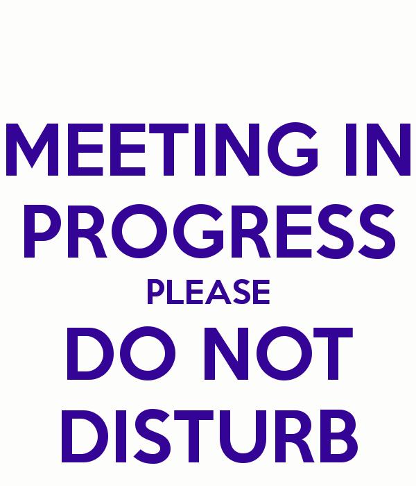 Meeting In Session Door Sign Luxury Do Not Disturb Meeting In Progress