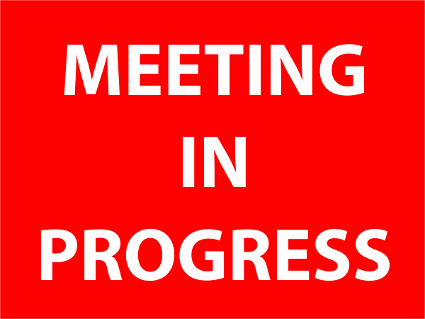 Meeting In Session Door Sign New Printable Meeting In Progress Sign