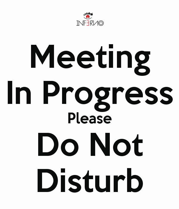 Meeting In Session Door Sign New Printable Meeting In Progress Sign