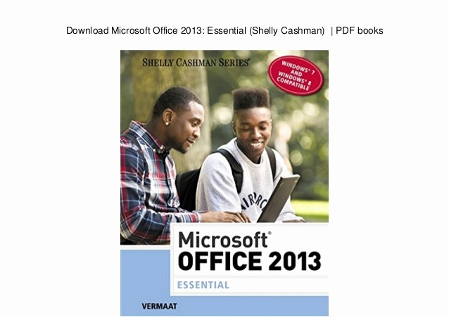 microsoft office 2013 essential shelly cashman pdf books