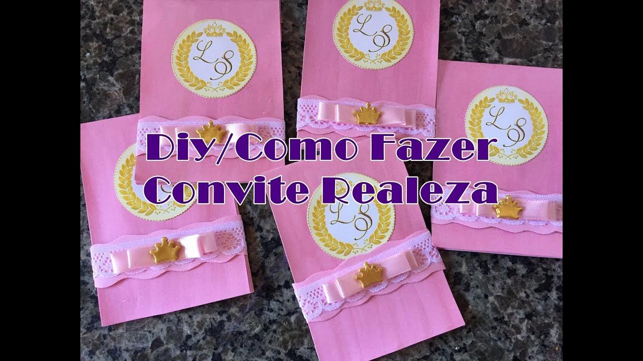 Moldes Para Convites De Aniversario Best Of Diy O Fazer Convite Realeza