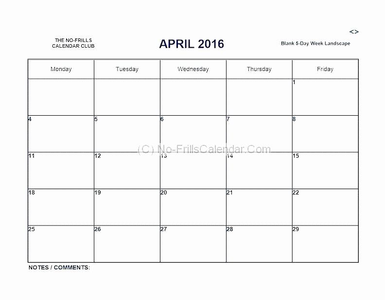 Monday Through Sunday Calendar Template Beautiful Blank Calendar Template Monday Through Friday Work