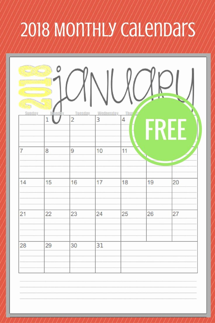 Month by Month Calendar Template Unique 2018 Calendar Printable Free by Month