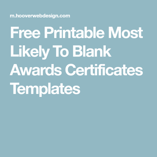 Most Likely to Awards Template Fresh Free Printable Most Likely to Blank Awards Certificates