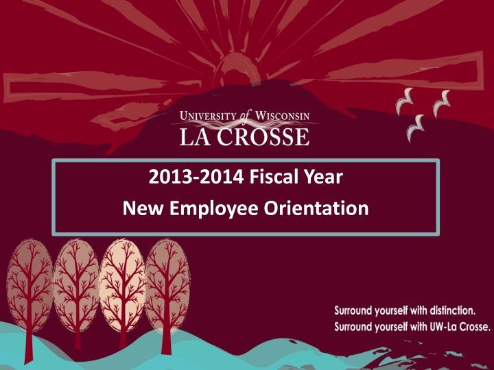 New Employee orientation Powerpoint Presentation Lovely Ppt 2013 2014 Fiscal Year New Employee orientation