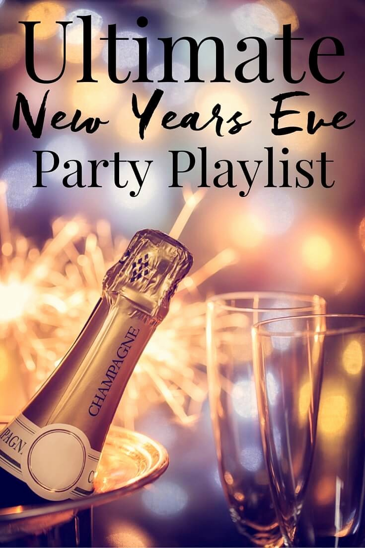 New Years Eve Party Checklist Best Of the Ultimate New Years Eve Party Playlist