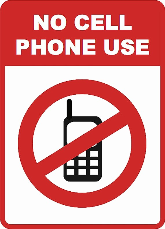 No Cell Phone Use Sign Awesome No Cell Phone Signs to Print Clipart Best