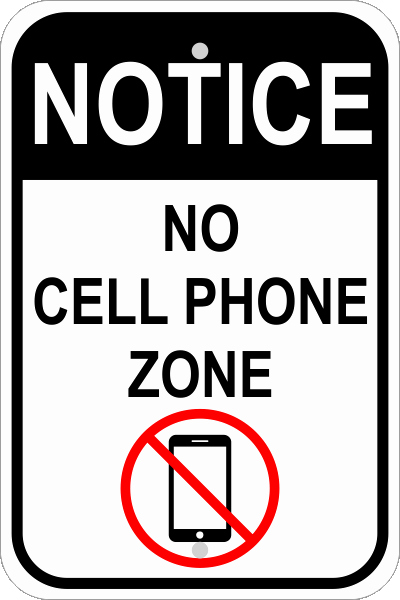 No Cell Phone Use Sign Awesome No Cell Phone Zone Sign Custom Signs