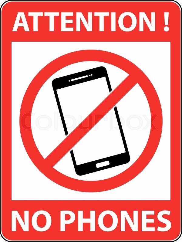 No Cell Phone Use Sign Awesome No Phone Telephone Cellphone and
