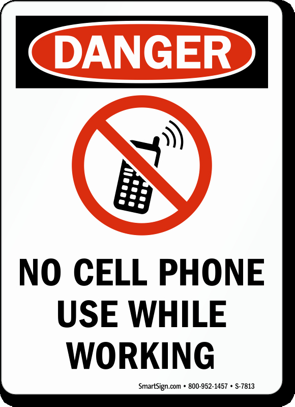 No Cell Phone Use Sign Beautiful No Cell Phone Use while Working Osha Danger Sign Sku S 7813