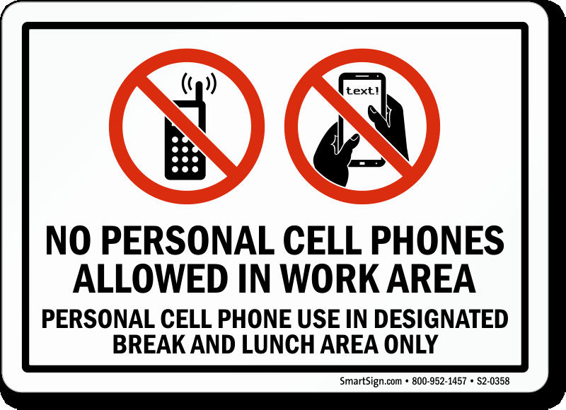 No Cell Phone Use Sign Beautiful No Personal Cell Phones Allowed In Work area Sign Sku S2