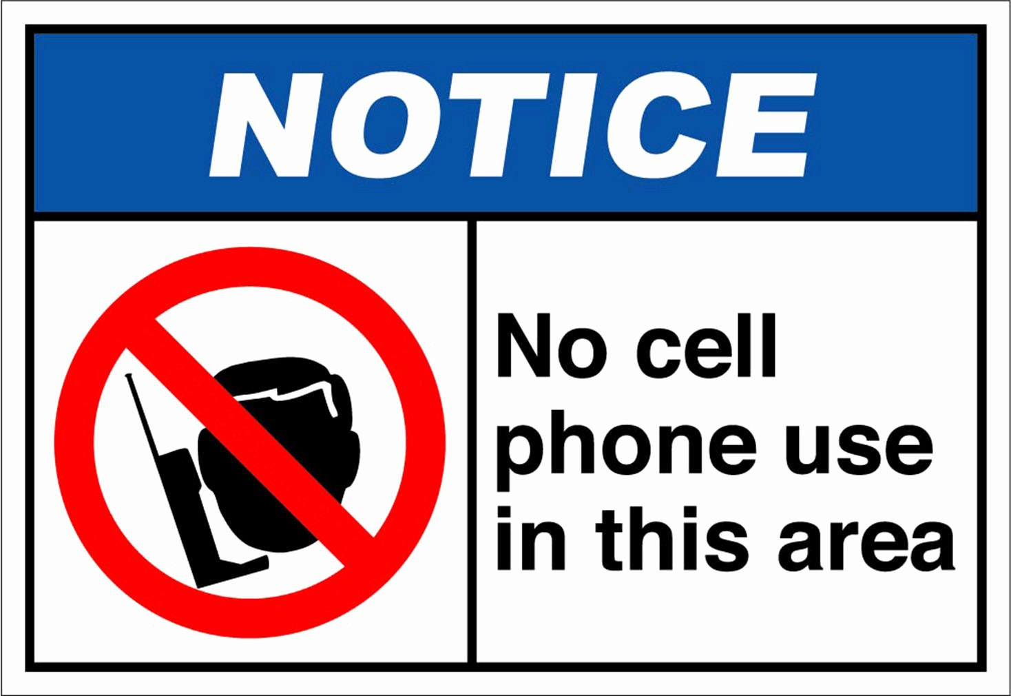No Cell Phone Use Sign Elegant No Cell Phone Use In This area Notice Osha Ansi Aluminum