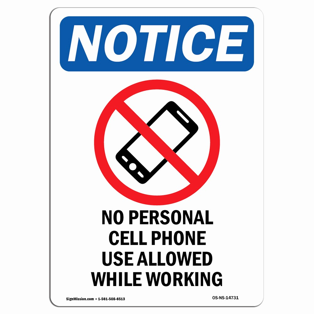 No Cell Phone Use Sign Elegant Osha Notice No Personal Cell Phone Use Allowed Sign with