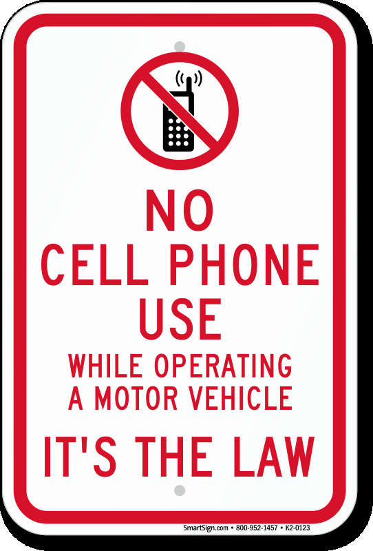 No Cell Phone Use Sign Fresh No Cell Phone Use while Operating A Motor Vehicle Sign
