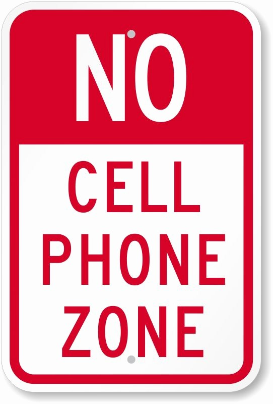 No Cell Phone Use Sign Fresh Outdoor No Cell Phone Signs Science Pinterest