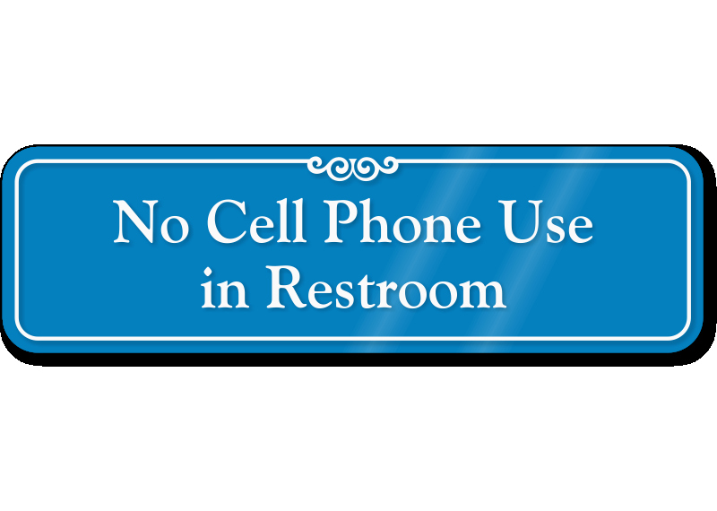 No Cell Phone Use Sign Luxury Funny Bathroom Rules Signs