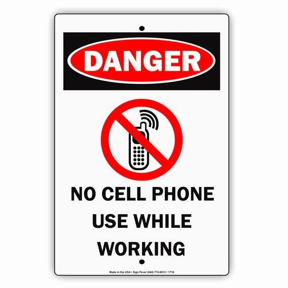 No Cell Phone Use Sign New Danger No Cell Phone Use while Working Aluminum Metal Sign