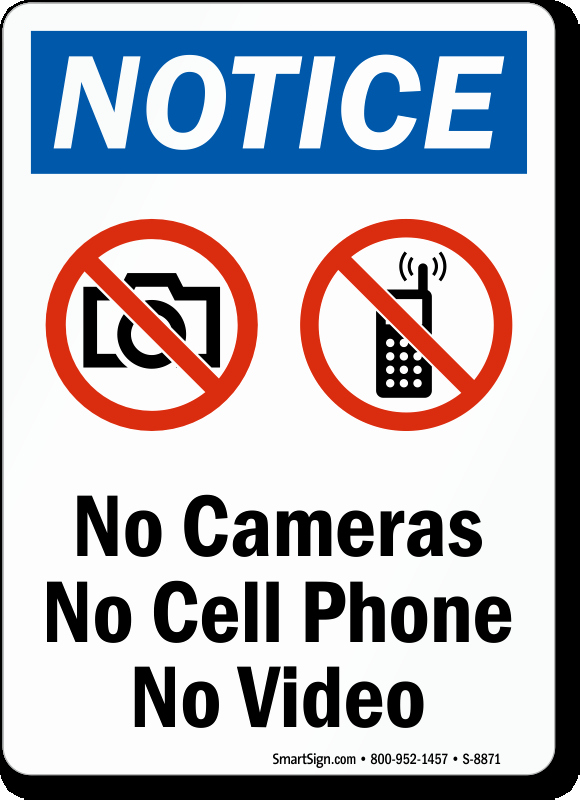 No Cell Phone Use Sign Unique No Cameras Allowed Signs