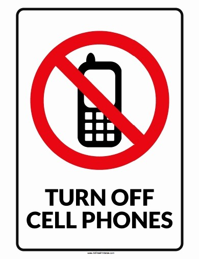 No Cell Phones Sign Printable Beautiful Turn F Cell Phone Sign Free Printable
