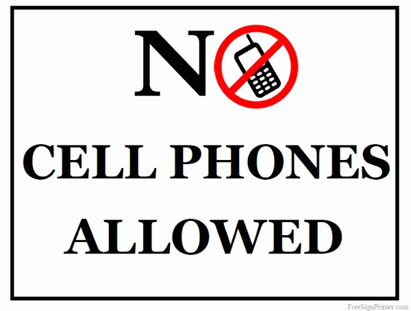 No Cell Phones Sign Printable Elegant Printable No Cell Phones Allowed Sign