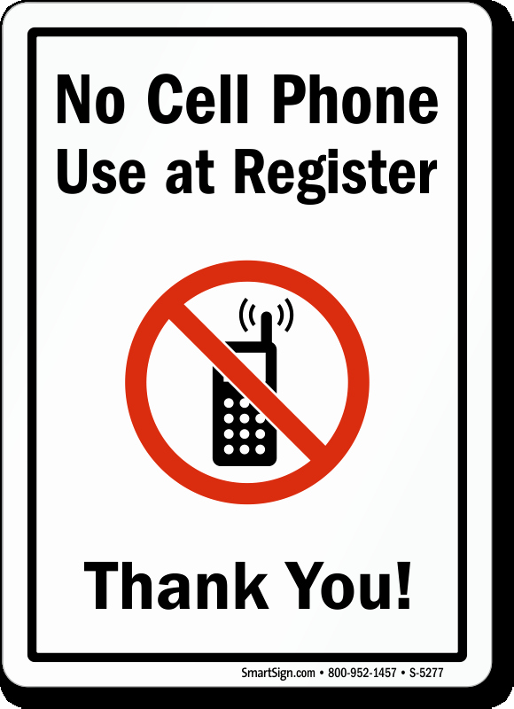 No Cell Phones Sign Printable Fresh 14 In X 10 In No Cell Phone Use at Register Sign Sku S