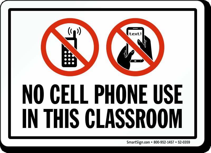 No Cell Phones Sign Printable Fresh No Cell Phone Use In This Classroom Sign Ships Fast Sku