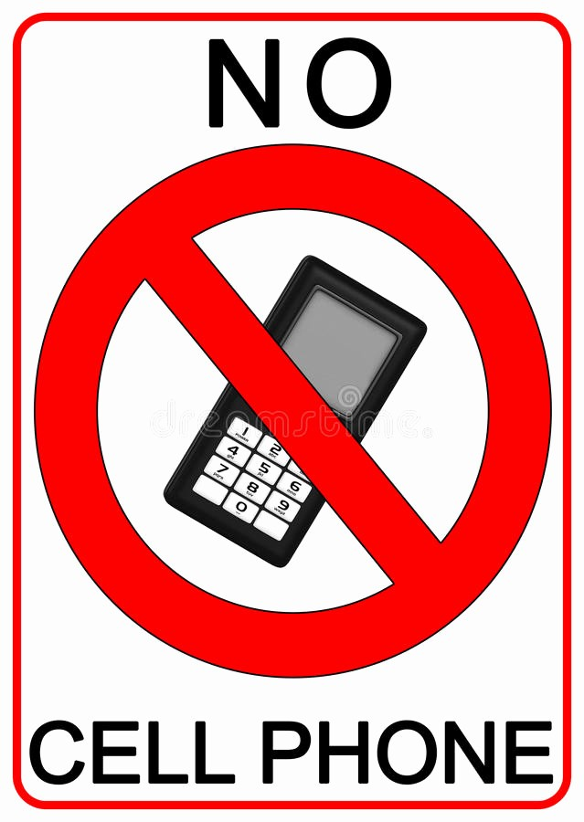 No Cell Phones Sign Printable Inspirational No Cell Phone Sign Stock Illustration Illustration Of