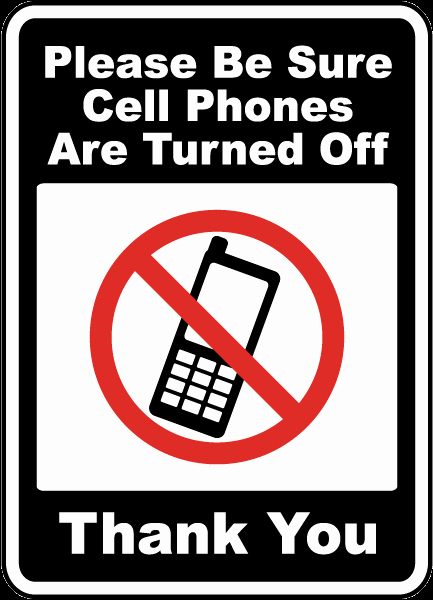 No Cell Phones Sign Printable New Be Sure Cell Phones are Turned F Sign F7201 by