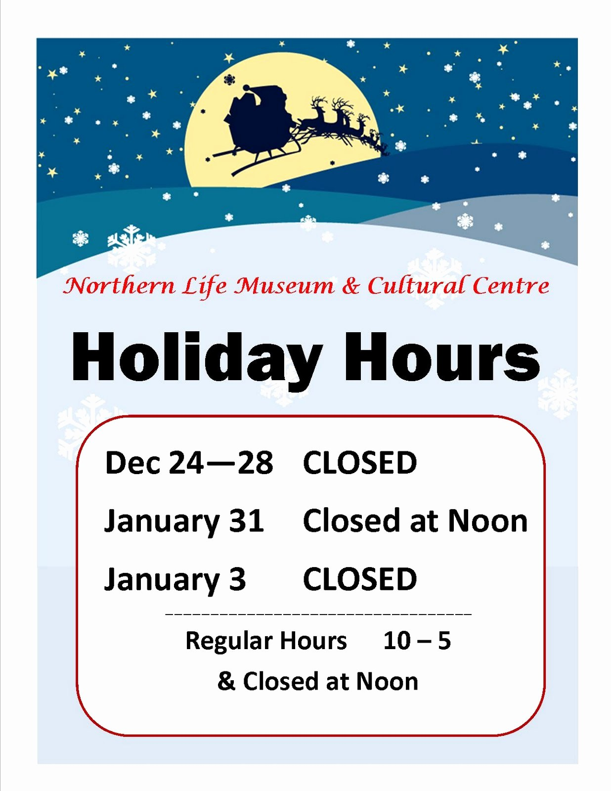 Office Closed for Holiday Sign Elegant northern Life Museum & Cultural Centre News Museum
