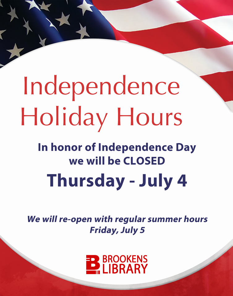 Office Closed for Holiday Sign Fresh Independence Day Closure – What S New at Brookens