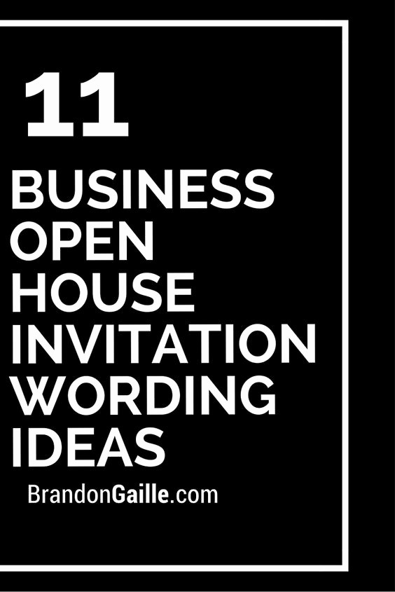 Open House Invitations for Business Fresh 11 Business Open House Invitation Wording Ideas