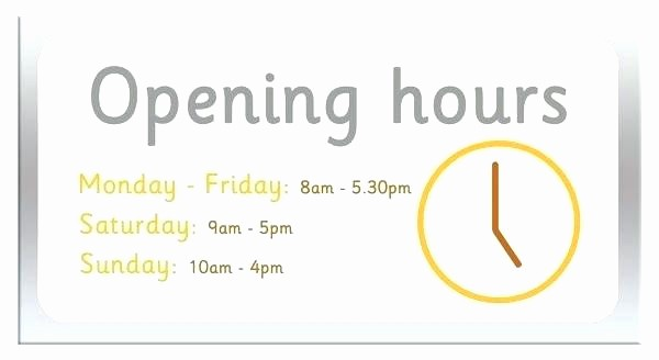 Opening Hours Template Microsoft Word Best Of Hours Sign Template – Ramauto
