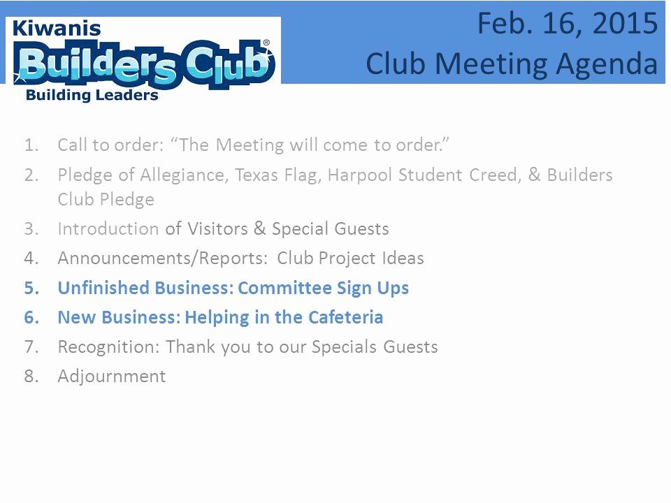 Order Of Business Meeting Agenda Best Of Feb 16 2015 Club Meeting Agenda Ppt Video Online