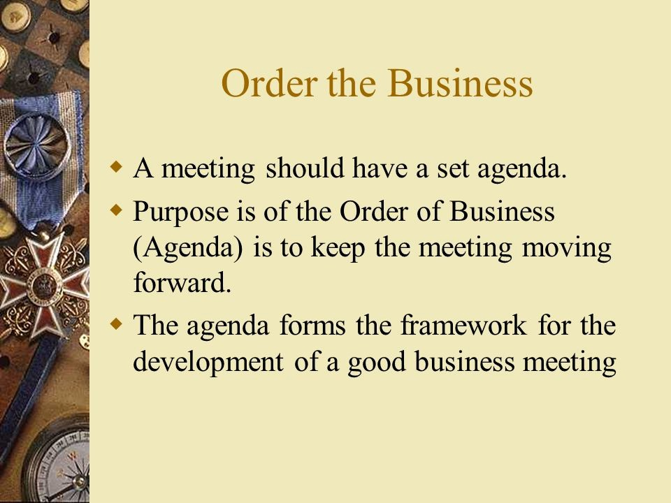Order Of Business Meeting Agenda New Parliamentary Procedure Ppt