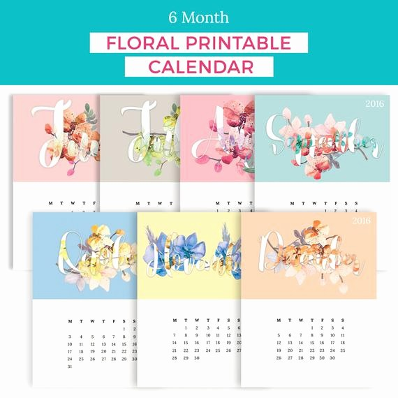 Printable 6 Month Calendar 2016 Unique 2016 6 Month Floral Calendar Printable by Blondecoffeeprints