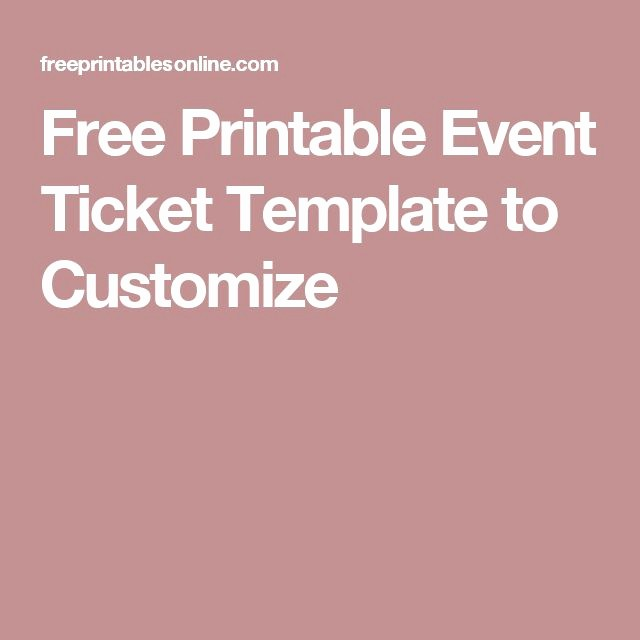 Printable event Tickets Template Free Beautiful 25 Best Ideas About event Ticket Template On Pinterest