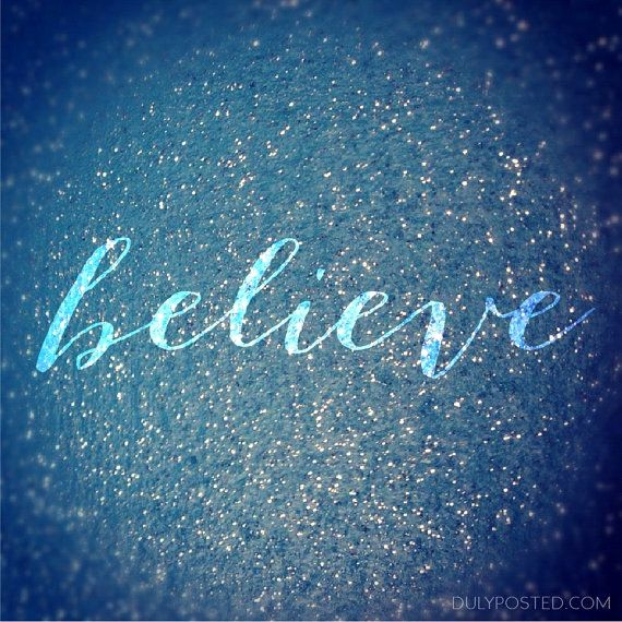 Quotes with the Word Blue Awesome Visual Quote Believe Blue Sparkles by Dulyposted On