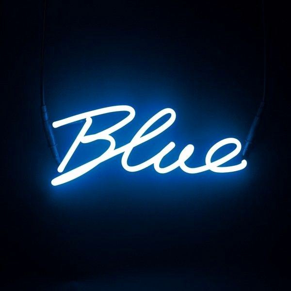 Quotes with the Word Blue Beautiful Neon Colour Word Lamp Blue 2 630 Ars Liked On Polyvore