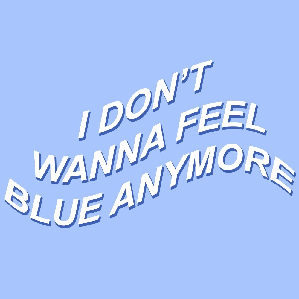 Quotes with the Word Blue New Give Me One More Night One Last Goodbye