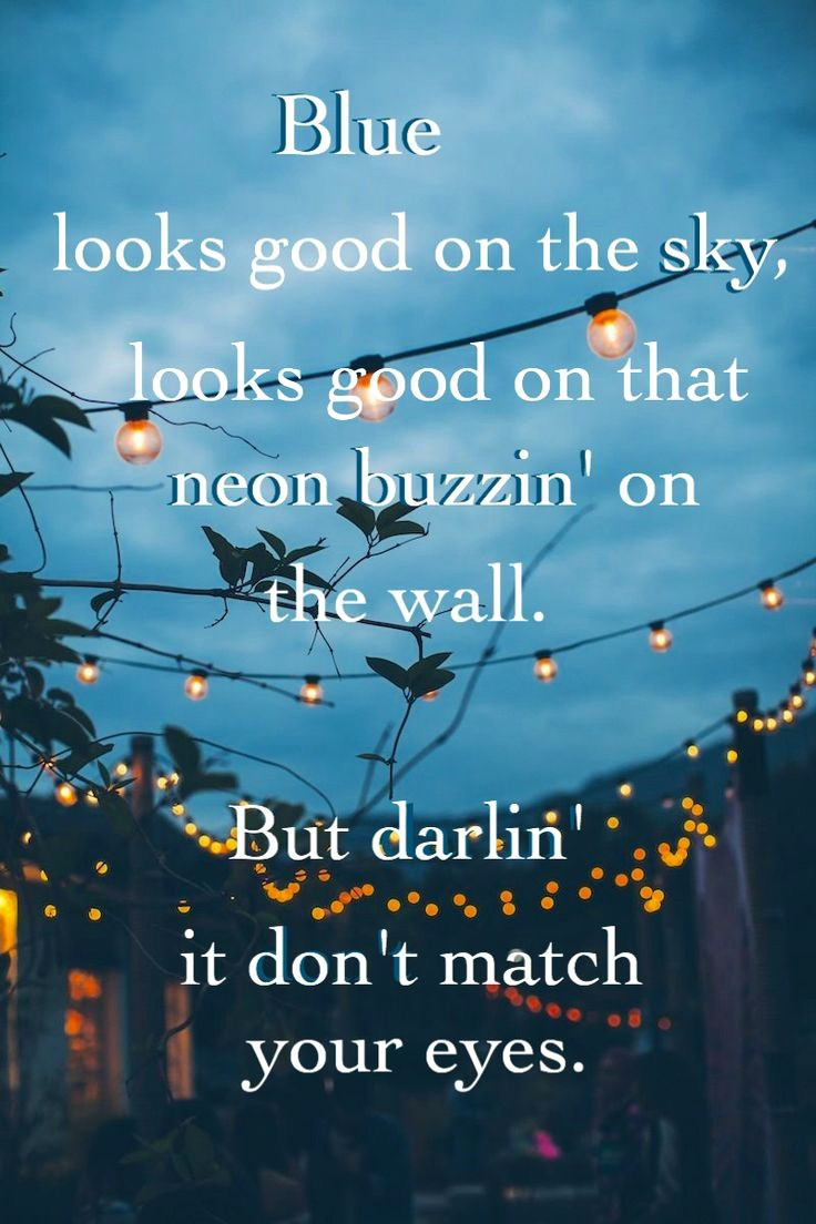 Quotes with the Word Blue Unique Best 25 Country song Lyrics Ideas On Pinterest
