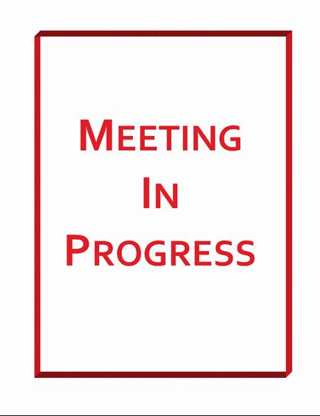 Recording In Progress Door Sign Fresh Meeting In Progress Sign