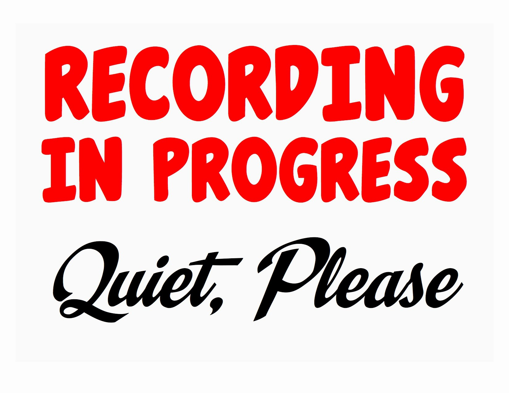 Recording In Progress Door Sign Inspirational Act Quick – Cheap Ic Book Fonts for the Next Few Hours