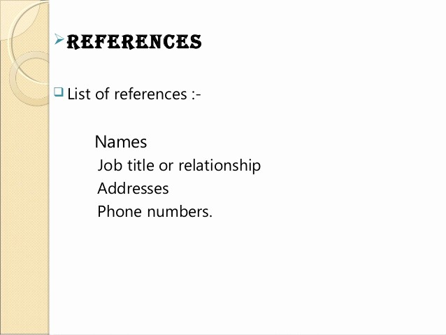 Reference List for A Job New Job Application