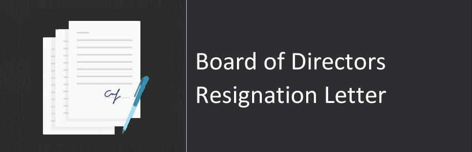 board of directors resignation letter