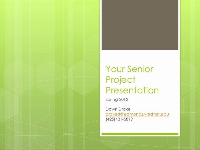 Sample Ppt for Project Presentation Awesome Making Your Senior Project Presentation