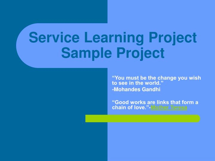 Sample Ppt for Project Presentation Inspirational Ppt Service Learning Project Sample Project Powerpoint