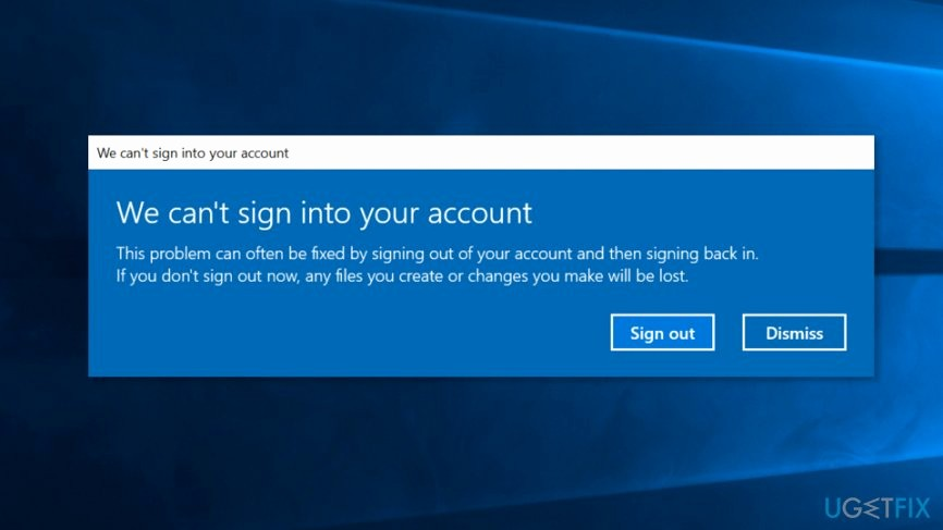 Sign In to Your Account Fresh How to Fix We Can't Sign Into Your Account Error On Windows