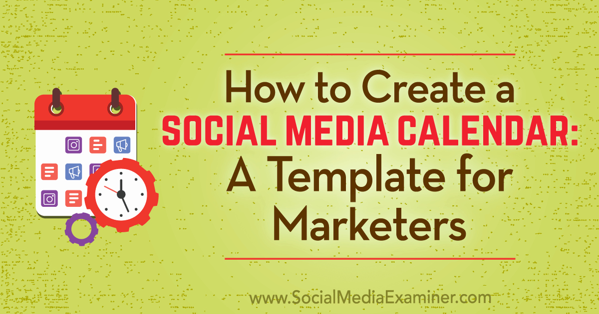 Social Media Content Calendar Templates Beautiful How to Create A social Media Calendar A Template for